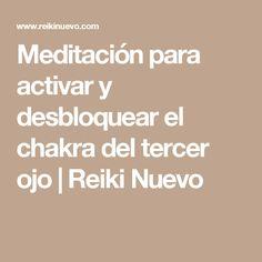 Meditación para activar y desbloquear el chakra del tercer ojo | Reiki Nuevo