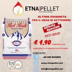 Ultima chiamata per il mese di Settembre, ti offriamo Red Rock a €4,90 iva inclusa.  Solo da Etna Pellet di Casoria Antonio - Vendita Pellet Online in Sicilia e in Italia Anton, Convenience Store, Convinience Store