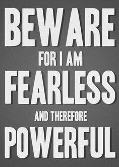 35 Best My Fave Fearless Quotes Images Thoughts Words Great Quotes