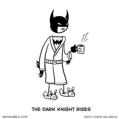 Bats needs his morning cup too.