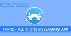 2daygeek.com Linux Tips, Tricks & News Today ! – Through on this article you will get idea about Franz - One application for 14 messenger services (WhatsApp, Telegram, Google Hangouts & more) on CentOS, RHEL, Fedora, Ubuntu, Debian, Mint, openSUSE, ArchLinux, Manjaro, Mageia.