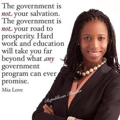 The Government Is Not Your Salvation.... ~Mia Love