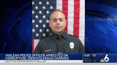 Private Officer Breaking News: Hialeah police officer arrested on corruption, identity fraud charges (Miami Fl March 21 2017)  RAUL CASTELLON, 38, was arrested Friday on federal corruption and identity fraud charges. He is charged with affecting commerce by extortion under color of official right, conspiracy to commit access device fraud, aggravated identity fraud and possession of 15 or more unauthorized access devices.
