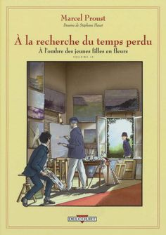 S. Heuet's A La Recherche Du Temps Perdu 03 A L'ombre Des ...