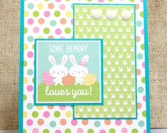 Easter Bunny Card- Some Bunny Loves You- Kids Easter Card- Kids Bunny Card- Bunny Card- Easter Cards Diy Easter Cards, Handmade Easter Cards, Some Bunny Loves You, Easter Wishes, Spellbinders Cards, Easter Bunny, Happy Easter, Easter Food, Easter Ideas