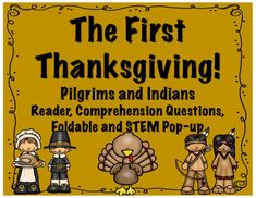 Everything you need for your unit on The First Thanksgiving!! Includes a reader, comprehension questions, a foldable and even a STEM Pop-Up Card!!! This is perfect for the teacher looking for teaching materials for Thanksgiving! All you need to do is print, copy and you're ready to use!!Here's what you get:~A non-fiction reader about The First Thanksgiving~Comprehension questions to go along with each reader.~vocab ABC order activities perfect for review, homework or morning work.~A…