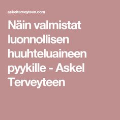 Näin valmistat luonnollisen huuhteluaineen pyykille - Askel Terveyteen Home Hacks, Cleaning, Tips, Bathroom, Handmade, Ideas, Washroom, Hand Made, Full Bath