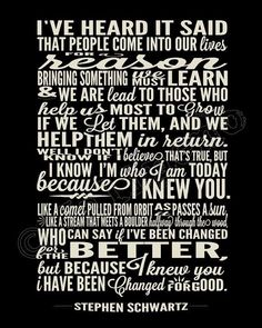 """I Have Been Changed """"For Good"""" Song Lyrics - Printable Wicked the Broadway Musical Show Gift Quotes, Me Quotes, Hair Quotes, Famous Quotes, For Good Wicked, Wicked Quotes, Bff, Best Song Lyrics, Beautiful Words"""
