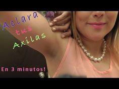 ACLARA y BLANQUEA tus AXILAS en solo 2 MINUTOS!!! RESULTADO INMEDIATO!!! - YouTube