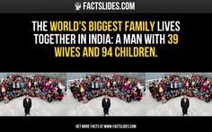 The world's biggest family lives together in India: a man with 39 wives and 94 children.