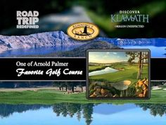 Discover Klamath: Arnold Palmer Golf Course @ Running Y Ranch