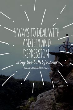 5 ways to deal with anxiety and depression using the bullet journal