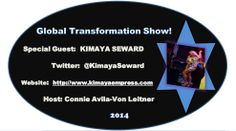 """#WorldNews   #PRESS    #Hollywood  The Global #TransformationSHOW PRESENTS:  #SINGER   #HollywoodSTAR & Former Lead Singer Of The Renowned Group #HIROSHIMA!! The Gorgeous """"KIMAYA SEWARD"""".  #KimayaSeward   SUNDAY, June 15th @ 12:00 Noon PST/US. On Google+ LIVE Broadcast Streaming.   Get The Interview Now:  http://connieimage.synthasite.com/global-transformation-show.php  Connie Avila-Von Leitner Show #Producer & #Host The Global #TransformationSHOW Twitter:  @Connie Avila-Von Leitner"""