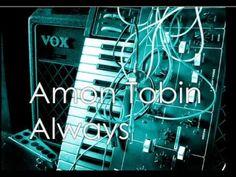 Amon Tobin - Always