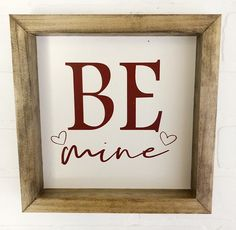 Day aesthetic Valentines Day Sign Be Mine Wood Sign Wood Sign DIY Wood Signs Day Sign Valentines Wood Valentines Day Decor Rustic, Valentines Day Decorations, Valentine Day Crafts, Valentine Banner, My Funny Valentine, Valentines Gifts For Boyfriend, Minions, Valentine's Day Diy, Wood Crafts