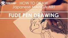 ✔ Fude Pen Drawing | How to draw Manga Art 2017.10.04