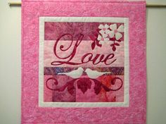 Love quilt wall hanging  an official licensed by quiltsbringsmiles