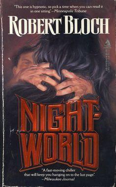 Night-World - Robert Bloch Tor Books Cover: Joe DeVito artist DeVito born today, Mar in 1957 Robert Ri'chard, Robert Bloch, Horror Fiction, Horror Books, Got Books, Books To Read, Vintage Horror, Book Recommendations, Science Fiction