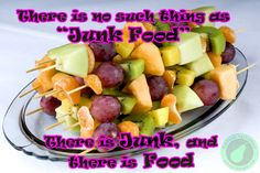 "There is no such thing as ""Junk Food""  There is ""Junk"", and there is ""Food"""
