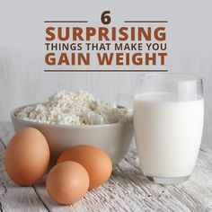 6 Surprising Things That Make You Gain Weight!  #weightloss #healthyideas #weightgain