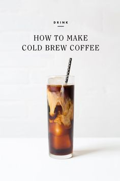 When it's 90 degrees out before 9 AM, it's officially time to swap your usual cup of steaming hot coffee for some more-seasonally-appropriate-but-still-nice-and-caffeinated cold brew. But First Coffee, Coffee Love, Best Coffee, Coffee Shop, Yummy Drinks, Yummy Food, Fun Drinks, Making Cold Brew Coffee, Food Photography Tips
