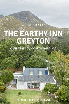 The Earthy Inn: where to stay in Greyton, Overberg, South Africa South Africa Safari, Cape Town South Africa, Morocco Travel, Africa Travel, South African Holidays, Provinces Of South Africa, Safari Holidays, Wildlife Safari, Slow Travel