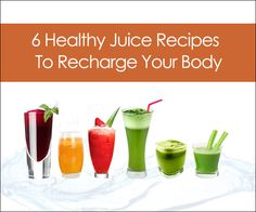 Many don't realize the extraordinary benefits that come with healthy juice recipes. Here are few 6 Best Healthy Juice Recipes To Recharge Your Body. Read
