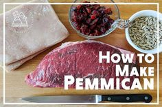 How to Make Pemmican – Step by Step Instructions - The Simple Prepper