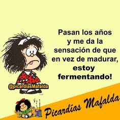 PICARDIA DE MAFALDA Funny Spanish Memes, Spanish Humor, Spanish Quotes, Famous Quotes, Best Quotes, Funny Quotes, Nice Quotes, Mafalda Quotes, Funny Picture Jokes