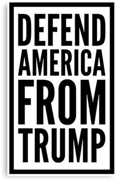 Defend America From Trump