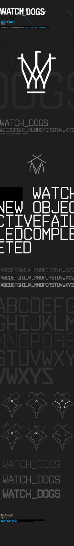 WATCH_DOGS : Fontwork by Timothe Lapetite, via Behance