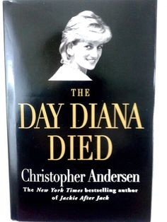 The Day Diana Died Hardcover Original Printing Date Di Queen of Hearts England #LadyDi #PrincessDiana #TheDayDianaDIed #England #DowntonAbbey #Royal #QueenofHearts