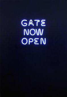 'Gate now open' neon by artist Massimo Uberti