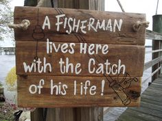 New Wedding Signs Rustic Pallets Quotes Ideas Rustic Wedding Signs, Rustic Signs, Wooden Signs, Rustic Fishing Decor, Fishing Bedroom Decor, Rustic Decor, Fisher, Fish Bathroom, Fishing Signs