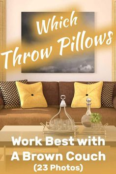 Enjoyable 15 Best Brown Couch Throw Pillows Images Living Room Gmtry Best Dining Table And Chair Ideas Images Gmtryco