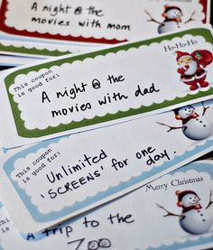 "Christmas coupons for stockings: I like the idea of ""Santa Says"" coupons for things like staying up extra 20 min, skipping chores that day, etc,"