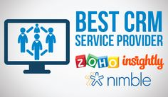 What you need to know to choose the best CRM for small business. Insightly, Zoho, and Nimble are reviewed and compared so you can make an informed decision.