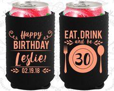 30th Birthday, 30th Neoprene Birthday, Eat Drink and be 30, Happy Birthday, Neoprene Birthday Can Coolers (20240)