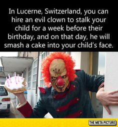 Hire and evil clown for birthday - WTF fun facts Wtf Fun Facts, Funny Facts, Crazy Facts, Odd Facts, Random Facts, Stepan The Bear, Best Funny Pictures, Funny Photos, Random Pictures