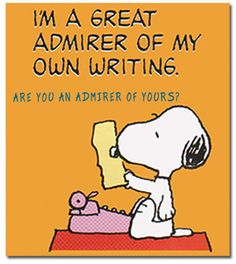 The numerous adventures of Snoopy and the Peanuts gang make up one of the best-known and most iconic comic strips in the world today. Written and illustrated by Charles M. Schulz, the first Peanuts st Snoopy Love, Charlie Brown And Snoopy, Snoopy And Woodstock, Writing Humor, Writing Quotes, Writing Comics, Writing Tips, Peanuts Cartoon, Peanuts Snoopy