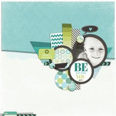 """""""Be Just Who You Are"""" by Lindsan, as seen in the Club CK Idea Galleries. #scrapbook #scrapbooking #creatingkeepsakes"""