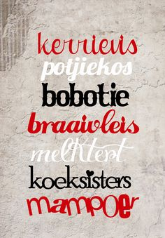 'n Kultuur van kos, kuier en koeksisters. Alles is lekkerder in Afrikaans! South African Decor, Words Quotes, Sayings, Afrikaanse Quotes, African Culture, My Land, Verses, Clip Art, Country