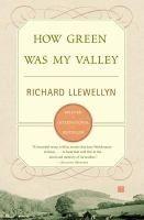 How green was my valley / Richard LLewellyn.