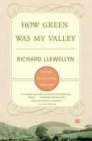 How green was my valley / Richard LLewellyn.