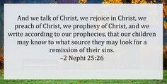We rejoice in Christ!  2 Nephi 25:26