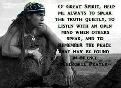 Native American proverb- Silence is powerful Native American Prayers, Native American Spirituality, Native American Cherokee, Native American Images, Native American Wisdom, Native American Beauty, Native American History, American Indians, American Symbols