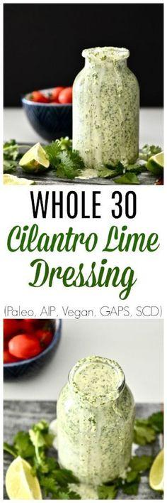 Whole 30 Cilantro Lime Dressing (Paleo, Vegan, AIP, GAPS, SCD, Dairy Free & Gluten Free)