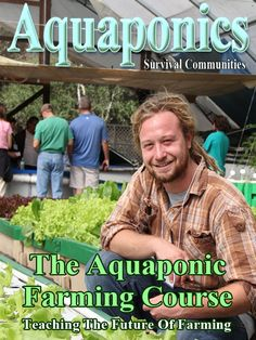 August ASC Magazine Features the Aquaponics Farming Course and Bioponica Subscribe here: http://aquaponics-how-to-guide.info/aquanewsletter/