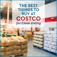 Who knew Costco had so many amazing healthy products for such a great deal? We're dishing about our favorite 40+ foods for clean eating!