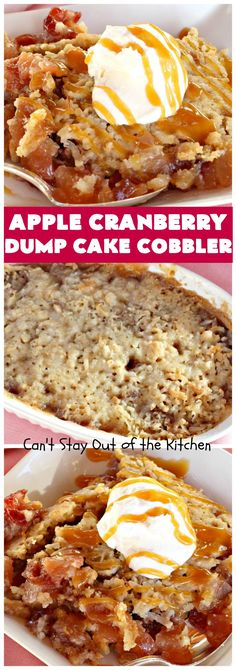 Apple Cranberry Dump Cake Cobbler – Can't Stay Out of the Kitchen